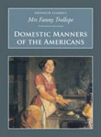 Domestic Manners Of The Americans by Fanny Trollope image