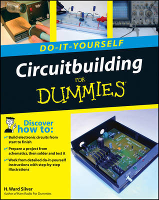 Circuitbuilding Do-It-Yourself For Dummies by H Ward Silver image