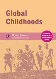 Global Childhoods by Monica Edwards