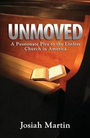Unmoved by Josiah D Martin