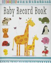 Babytown Baby Record Book by Thomas Nelson