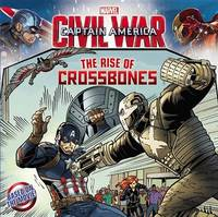 Marvel's Captain America: Civil War: The Rise of Crossbones by Marvel