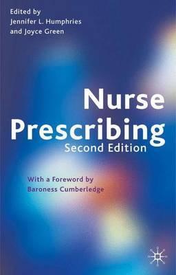 Nurse Prescribing by Jennifer L. Humphries