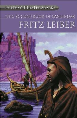 The Second Book of Lankhmar (Fantasy Masterworks #24) by Fritz Leiber