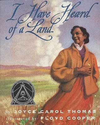 I Have Heard of a Land by Joyce Carol Thomas image