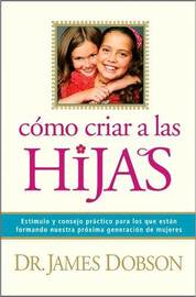 Bringing Up Girls (spanish language) by Dr James C Dobson image