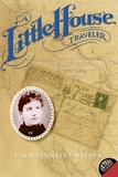 A Little House Traveler by Laura Ingalls Wilder