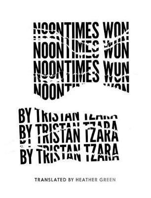 Noontimes Won by Tristan Tzara