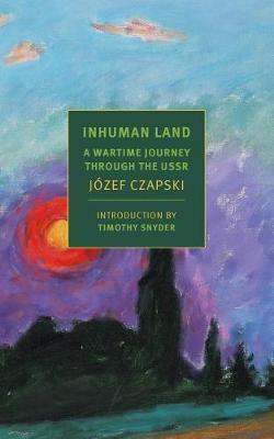 Inhuman Land by Jozef Czapski image