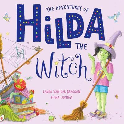 The Adventures Of Hilda The Witch by Laura van der Breggen image