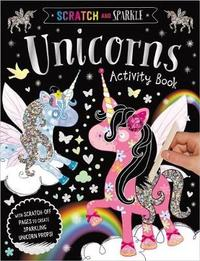 Scratch and Sparkle Unicorns Activity Book by Make Believe Ideas, Ltd.