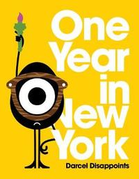 One Year In New York by Darcel Disappoints