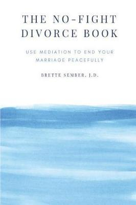 The No-Fight Divorce Book by Brette Sember Jd