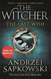 The Last Wish by Andrzej Sapkowski image