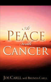 At Peace with Cancer by Joe, Carll image