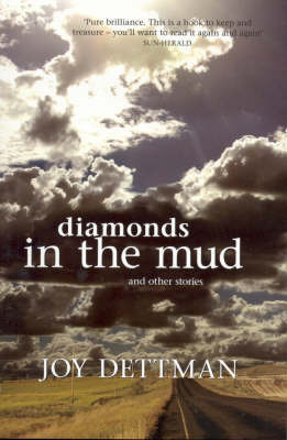 Diamonds in the Mud and Other Stories by Joy Dettman image