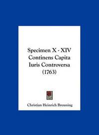 Specimen X - XIV Continens Capita Iuris Controversa (1763) by Christian Heinrich Breuning image