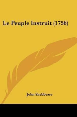 Le Peuple Instruit (1756) by John Shebbeare