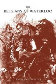 Belgians at Waterloo by Demetrius C. Boulder image