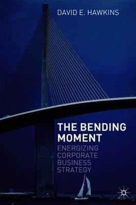 The Bending Moment by David E. Hawkins image