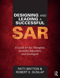 Designing and Leading a Successful SAR by Patti Britton