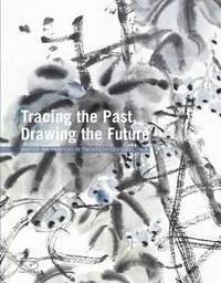 Tracing the Past Drawing the Future by Xiaoneng Yang image