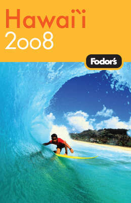 Fodor's Hawaii: 2008 by Fodor Travel Publications image