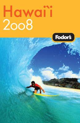 Fodor's Hawaii: 2008 by Fodor Travel Publications image