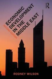 Economic Development in the Middle East by Rodney Wilson
