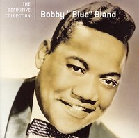 Blue - Definitive Collection by Bobby Bland