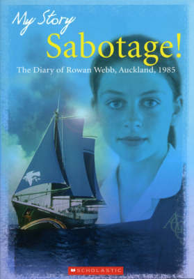 My Story : Sabotage! Auckland, 1985 by Sharon Holt image