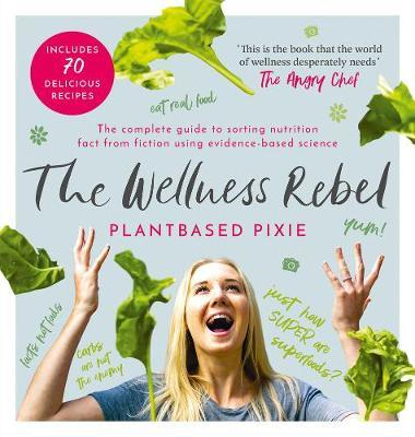 The Wellness Rebel by Plantbased Pixie image