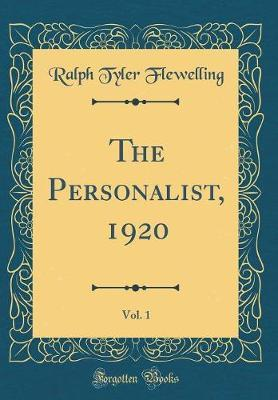 The Personalist, 1920, Vol. 1 (Classic Reprint) by Ralph Tyler Flewelling
