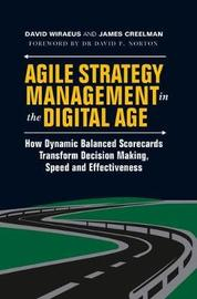 Agile Strategy Management in the Digital Age by David Wiraeus