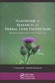 Handbook of Research on Herbal Liver Protection by T. Pullaiah