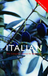 Colloquial Italian: The Complete Course for Beginners by Sylvia Lymbery