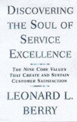 Discovering the Soul of Service by Leonard L Berry image