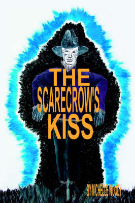 The Scarecrow's Kiss by Michelle Woody image