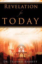 Revelation for Today by Telford Barrett image
