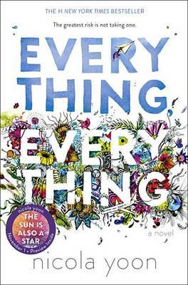 Everything, Everything by Nicola Yoon image
