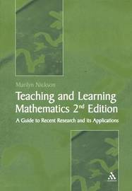 Teaching and Learning Mathematics by Marilyn Nickson image