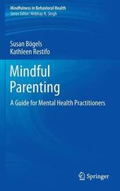 Mindful Parenting by Kathleen Restifo