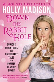 Down The Rabbit Hole by Holly Madison image