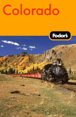 Fodor's Colorado by Fodor Travel Publications image