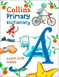 Collins Primary Dictionary by Collins Dictionaries