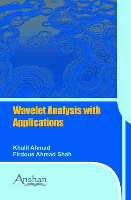Introduction to Wavelet Analysis with Applications by Khalil Ahmad image