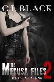 The Medusa Files, Case 2 by C I Black