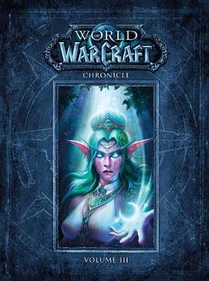 World Of Warcraft Chronicle Volume 3 by Blizzard Entertainment image