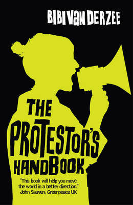 The Protestor's Handbook by Bibi Van Der Zee image