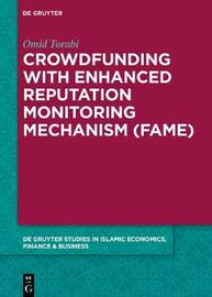 Crowdfunding with Enhanced Reputation Monitoring Mechanism (Fame) by Omid Torabi